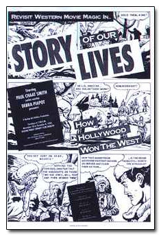 Story of Our Lives: How Hollywood Won the West